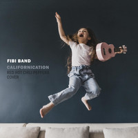 Fibi Band - Californication