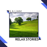 ILA Liam - Relax Stories