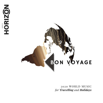 Aum - Bon Voyage - 2020 World Music For Travelling And Holidays