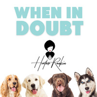 Heather Rankin - When in Doubt