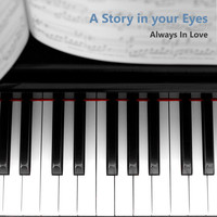 Always in Love - A Story in Your Eyes