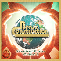 Brass Construction - Shattered Earth, Vol. 1