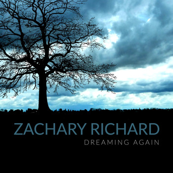 Zachary Richard - Dreaming Again