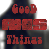 Axis - Good Things (feat. Maryliss, Altheya & Andrada Cretu)