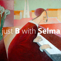 Selma - Just B with Selma