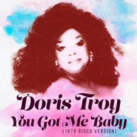 Doris Troy - You Got Me Baby (1979 Disco Version)