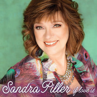 Sandra Piller - If Love Is