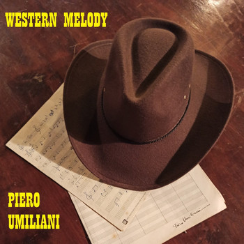 Piero Umiliani - Western Melody (The Wild West Collection)