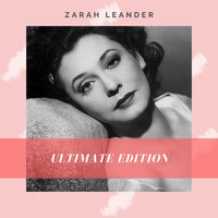 Zarah Leander - Ultimate Edition