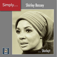Shirley Bassey - Simply ... Shirley! (2020 Remaster)