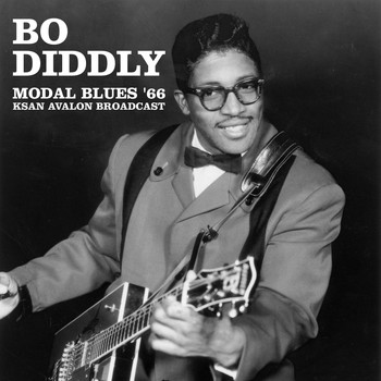 Bo Diddley - Modal Blues '66 (Live KSAN Avalon Broadcast (Remastered))
