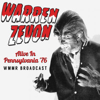 Warren Zevon - Alive In Pennsylvania '76 (Remastered WMMR Broadcast)