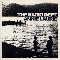 The Radio Dept. - Annie Laurie