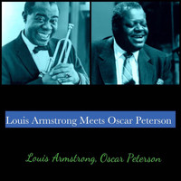 Louis Armstrong, Oscar Peterson - Louis Armstrong Meets Oscar Peterson