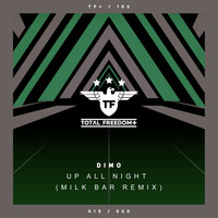 Dimo - Up All Night (Milk Bar Remix)