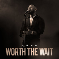 Tank - Worth The Wait
