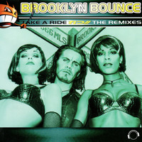 Brooklyn Bounce - Take a Ride (The Remixes)