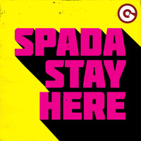Spada - Stay Here