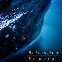 Emperor - Reflection