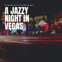 Art Blakey And The Jazz Messengers - A Jazzy Night in Vegas