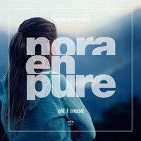 Nora En Pure - All I Need