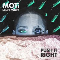 MOTI - Push It Right