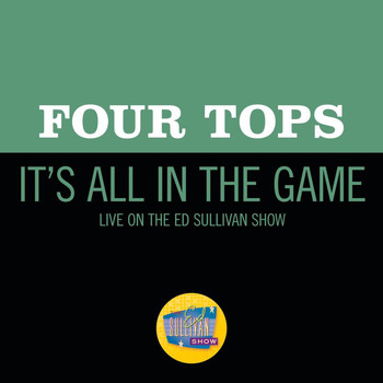 Four Tops - It's All In The Game (Live On The Ed Sullivan Show, November 8, 1970)