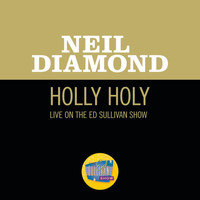 Neil Diamond - Holly Holy (Live On The Ed Sullivan Show, November 30, 1969)
