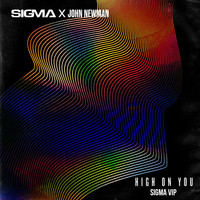 Sigma - High On You (Sigma VIP)