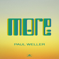 Paul Weller - More