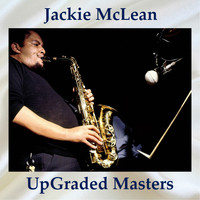 Jackie McLean - UpGraded Masters (All Tracks Remastered)
