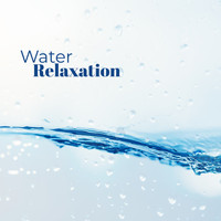 Healing Yoga Meditation Music Consort - Water Relaxation (Deep Sleep, Calm Dream, Relief Stress, Anxiety and Pain)