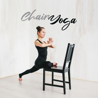 Healing Yoga Meditation Music Consort - Chair Yoga (Relaxing Music for Sitting Sequences)