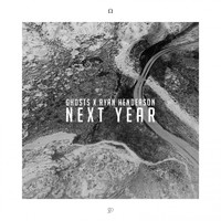 Ghosts - Next Year