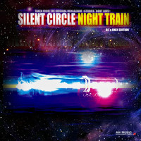 Silent Circle - Night Train (DJ's Only Edition)