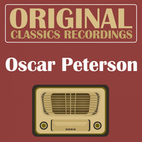 Oscar Peterson - Original Classics Recording