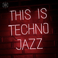 Various Artists / - This Is Techno Jazz, Vol. 1