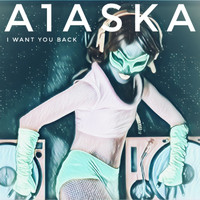 A1ASKA / - I Want You Back