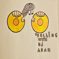 Rolling With DJ Adam / - Alone