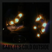 Sasha - Baby, It's Cold Outside