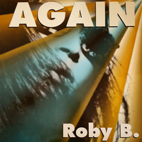 Roby B. - Again