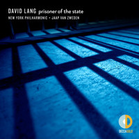 New York Philharmonic - David Lang: prisoner of the state