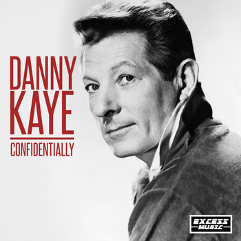 Danny Kaye - Confidentially