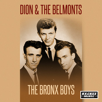 Dion & The Belmonts - The Bronx Boys