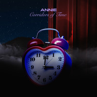 Annie - Corridors Of Time