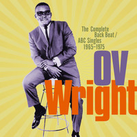 O.V. Wright - The Complete Back Beat / ABC Singles 1965-1975