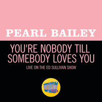 Pearl Bailey - You're Nobody Till Somebody Loves You (Live On The Ed Sullivan Show, November 2, 1969)
