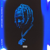 Lil Durk - Just Cause Y'all Waited 2 (Deluxe [Explicit])