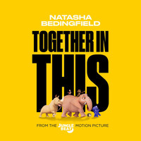 Natasha Bedingfield - Together In This (From The Jungle Beat Motion Picture)