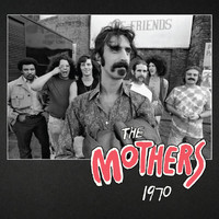 Frank Zappa - The Mothers 1970